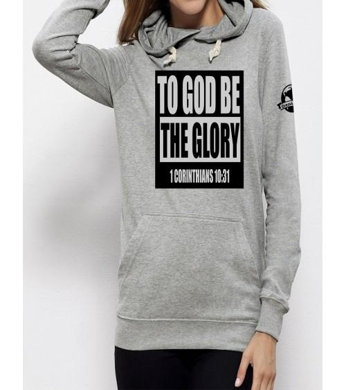Hoodie To God be the glory...